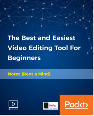 Packtpub - The Best and Easiest Video Editing Tool For Beginners [Video] [2018, ENG]
