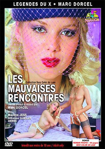 Marc Dorcel - Опасные встречи / Les Mauvaises Rencontres (1980) DVD9 |
