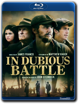 И проиграли бой / In Dubious Battle (2016) BDRip 720p от TeamHD | D