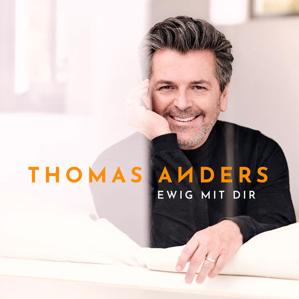 Thomas Anders - Ewig mit Dir (2018) MP3