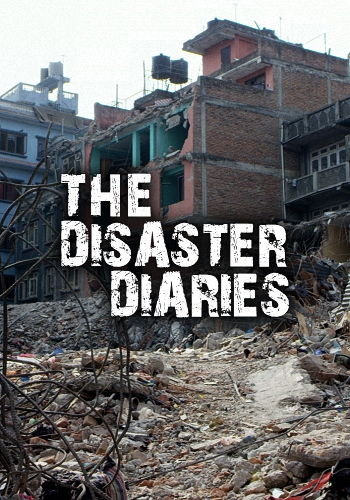 Дневники катастроф-2017 / The Disaster Diaries 2017 (2017) HDTVRip