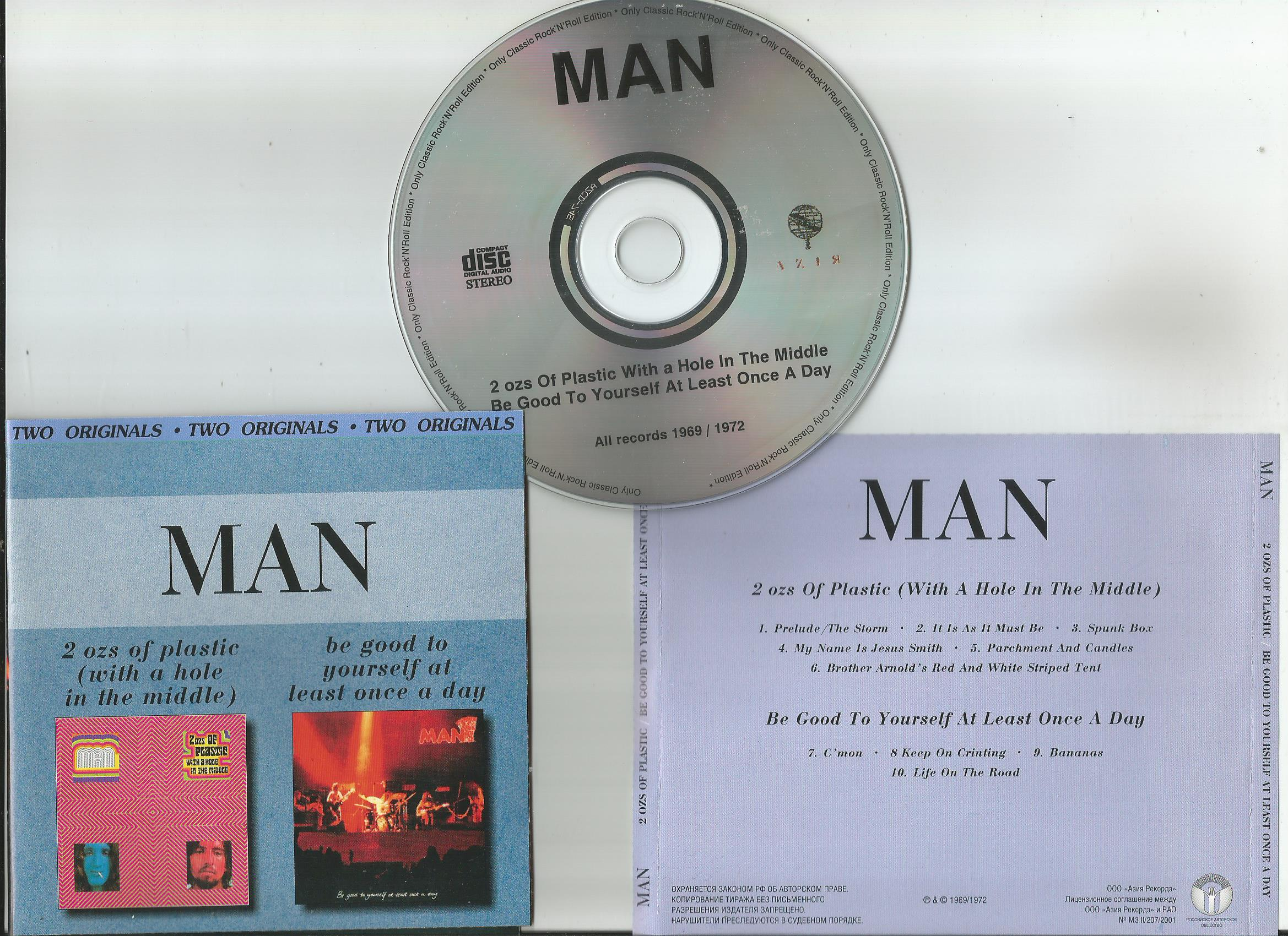 MAN 2 Ozs Of Plastic (With A Hole In The Middle)/ Be Good To Yourself At Least Once A Day (2 in 1CD)