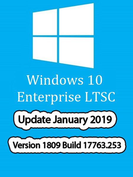 Release] - Windows 10 Enterprise LTSC (x64) Office 19 En-US January