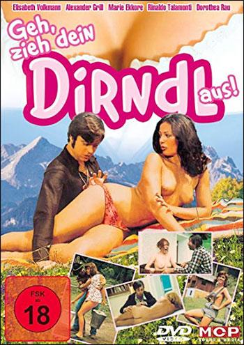 А ну-ка, девочка, разденься! / Geh, zieh dein Dirndl aus (1973) DVDRip