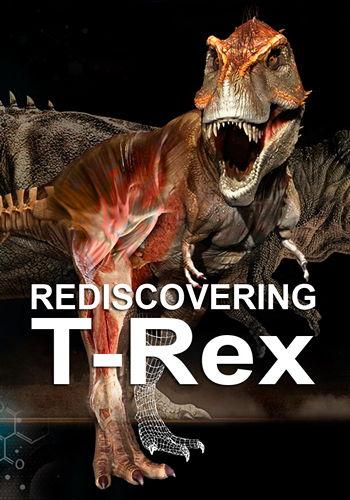 Новый взгляд на тираннозавра / Rediscovering T. Rex (2018) HDTVRip [H.264 / 1080p-LQ]