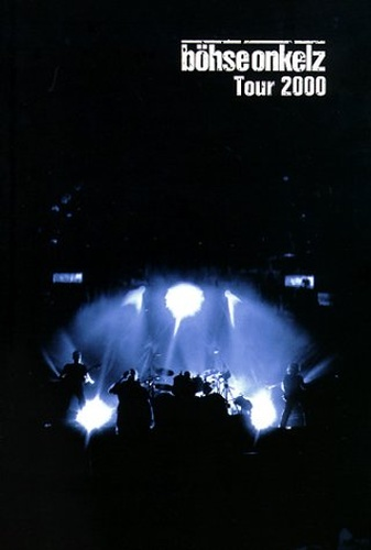 Boehse Onkelz - Tour 2000 (2003, 2xDVD9)