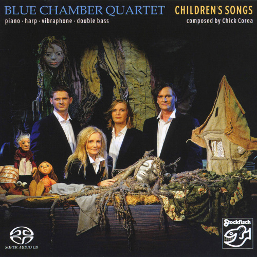 [SACD-R][OF] Blue Chamber Quartet - Childrens Songs (composed by Chick Corea) - 2009 (Chamber Jazz, ContemporaryJazz, Classical)