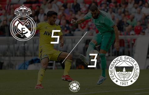 Real Madrid C.F. - Fenerbahçe Spor Kulübü 5:3