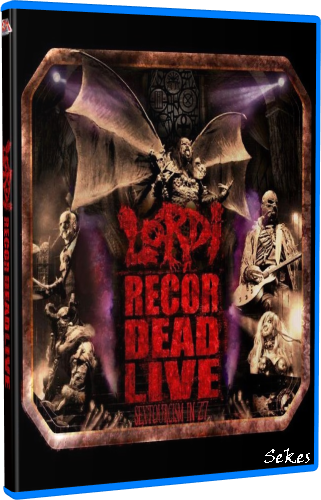Lordi - Recordead Live - Sextourcism In Z7 (2019, Blu-ray)