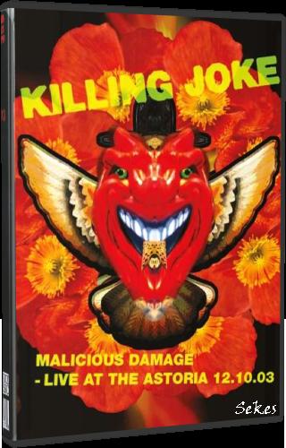 Killing Joke - Malicious Damage - Live At The Astoria 2013 (2019, DVD9)
