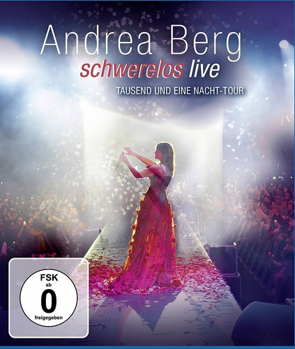 Andrea Berg - Schwerelos Live 2010 (2011, Blu-ray)