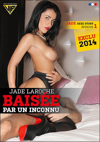 Jade Laroche - Секс истории Джейд: Эпизод 1 - Трахнутая незнакомцем / Jade Sexe Story: Episode 1 - Baisee Par Un Inconnu / Fucked By A Stranger (2014) WEB-DLRip 1080p |