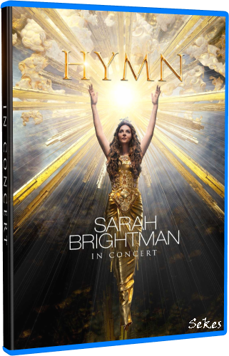Sarah Brightman - Hymn In Concert (2019, Blu-ray)