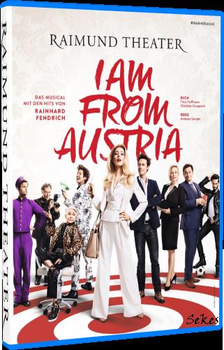 I am from Austria - Das Musical mit den Hits von Rainhard Fendrich (2019, Blu-ray)