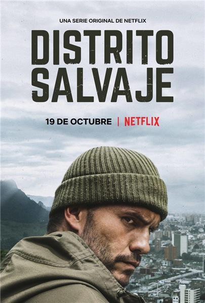 Дикий округ / Distrito Salvaje [1-2 сезон] (2018-2019) WEB-DLRip | Goodtime Media