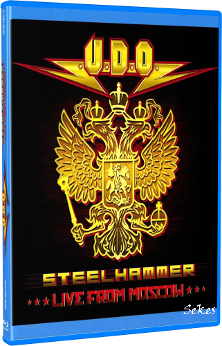 U.D.O. - Steelhammer Live from Moscow (2014, Blu-ray)