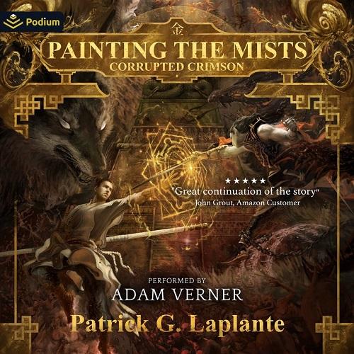 Painting the Mists Series Book 5 - Patrick G. Laplante