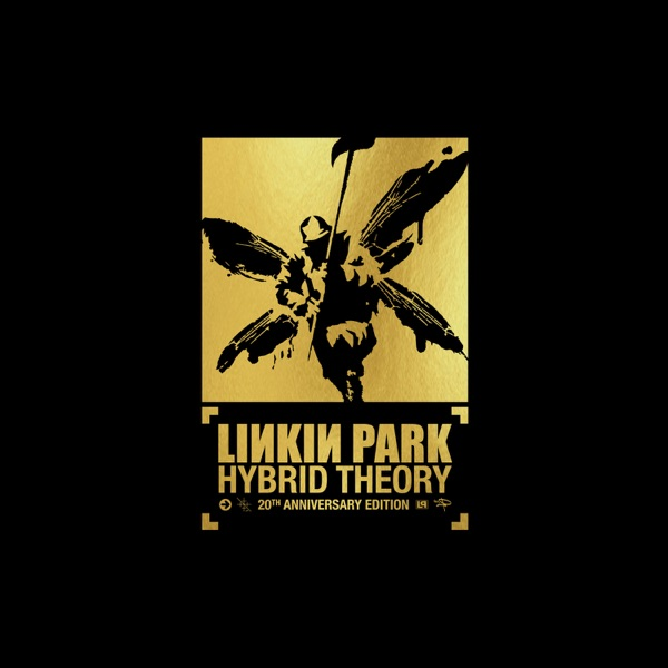 Linkin Park - Hybrid Theory [20th Anniversary Edition] (2000/2020) FLAC