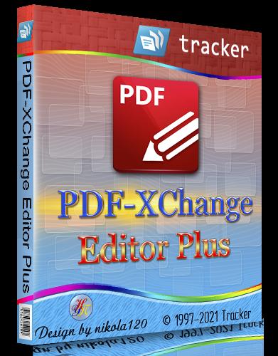 PDF-XChange Editor Plus 9.0.350.0 Portable + RePack by KpoJIuK [2021,Multi/Ru]