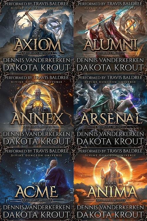 Artorian's Archives Series Book 1-6 - Dennis Vanderkerken, Dakota Krout