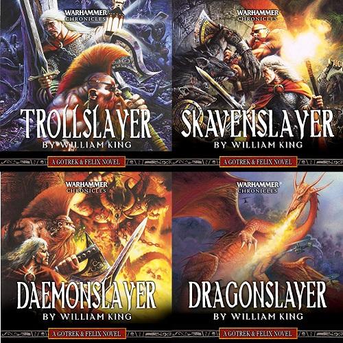 Gotrek and Felix: Warhammer Chronicles Series Book 1-4 - William King