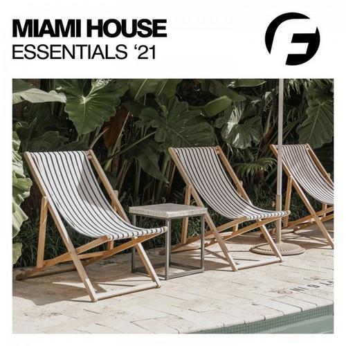 VA - Miami House Essentials '21 (2021)