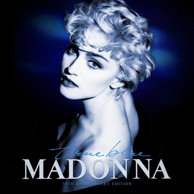 Madonna - True Blue 35th Anniversary -2021-NoGorup
