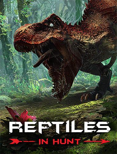 Reptiles: In Hunt – v1.02