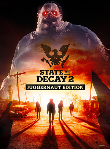 State of Decay 2: Juggernaut Edition – Build 440606/Update 26/Homecoming + DLC