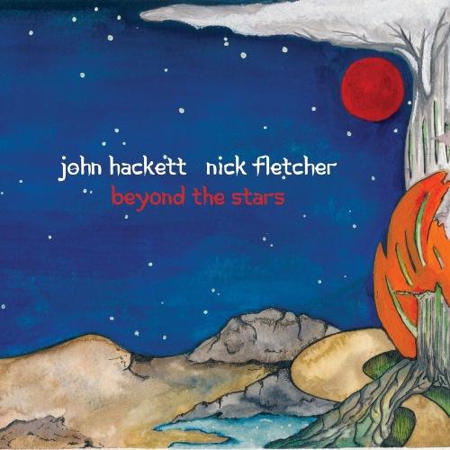 John Hackett & Nick Fletcher - Beyond The Stars (2018) FLAC