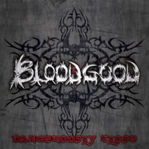 Bloodgood - Dangerously Close (2013)